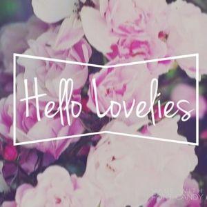Hello Lovelies